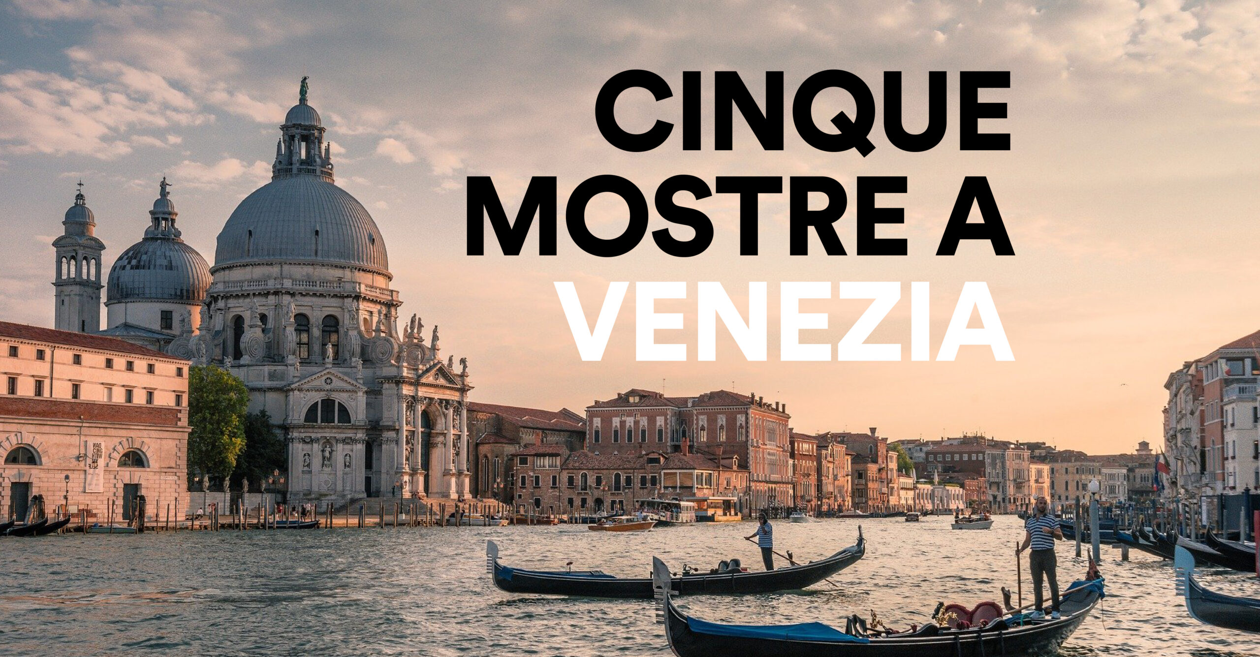 Cinque Mostre A Venezia